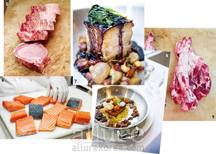 5 말끔히 절단된 고기가 가지런하다. 6 선명한 빛깔을 자랑하는 연어. 이 한 덩이가 고스란히 스테이크가된다. 7 오겹살 스테이크의 이 기름기 흐르는 자태를 보라! 8 당근과 무 피클을 올려 아삭한 식감을 더한 연어스테이크.9 뼈를 에워싼 살점의 모습이 적나라한 우족.