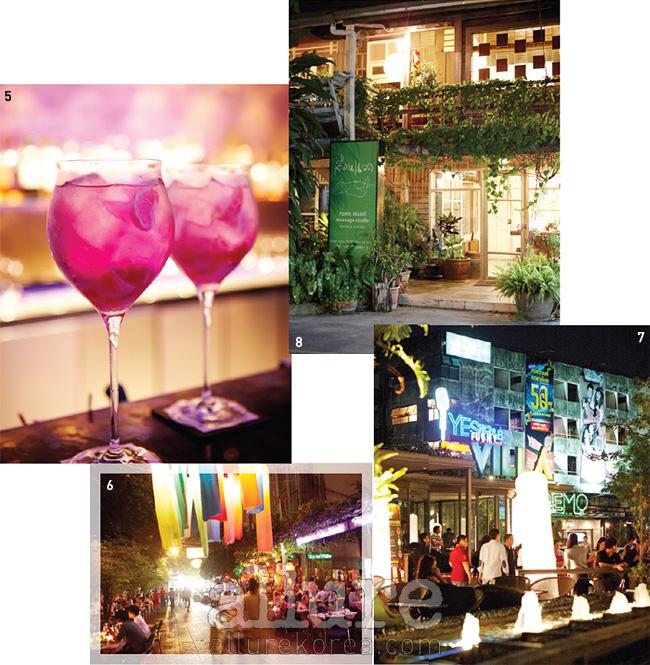 5 W 호텔 방콕의 시그니처칵테일. 6 '크레이지'한방콕의 밤, 카오산 로드.7 비밀스러운 주택같은 실롬의 마사지숍.루엔 누아드. 8 방콕의'하이소'들이 드나드는클럽, 펑키 빌라.
