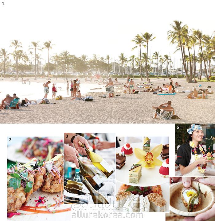 1 와이키키 해변은 휴가를 즐기러 온 사람들로 일년 내내 붐빈다. 2 페스티벌을 위해 준비한 요리. 3 축제에는 와인이 빠지지 않는 법! 디너 이벤트에는 10개 남짓의 와이너리가 참가했다. 4 호텔 할레쿨라니의 애프터눈티. 5 대만의 셀러브리티 셰프 앰버 리. 6 달걀을 이용한 요리.