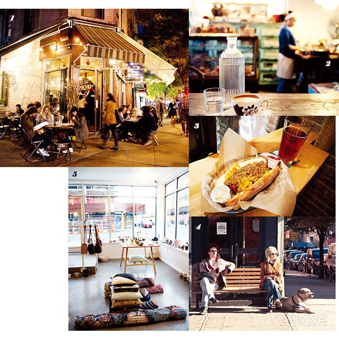 1 파이브 리브스의 노천 테이블. 2 아침을 시작하기 좋은 곳, 베이케리. 3 로자문데의 핫도그. 4 평화로운 브루클린의 오후. 5 모시언에서 주얼리 쇼핑을.