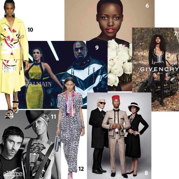 6 랑콤의 뮤즈가 된루피타 뇽. 7 지방시는올 시즌에도 흑인 모델을광고 캠페인에 내세웠다.8 칼 라거펠트의 단편영화 <환생>에 등장한퍼렐 윌리엄스. 9 발맹남성복 광고 캠페인은킴예 커플이 차지했다.10 2015년 봄/여름마르니 런웨이에 선에멀리 몬테로.11 리카르도 티시가찬양하는 뮤지션 에리카바두. 12 샤넬 컬렉션을통해 루키로 떠오른빈스 왈튼.